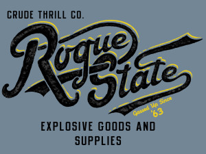 Rogue State Crude Thrill
